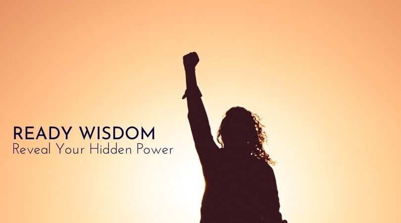 Ready Wisdom: Create the Future